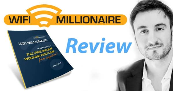 WiFi Millionaire System Review